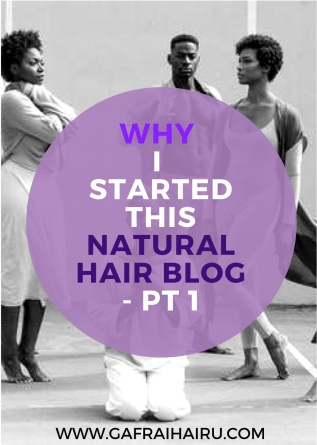 Why i Started This hair Blog - Pt1