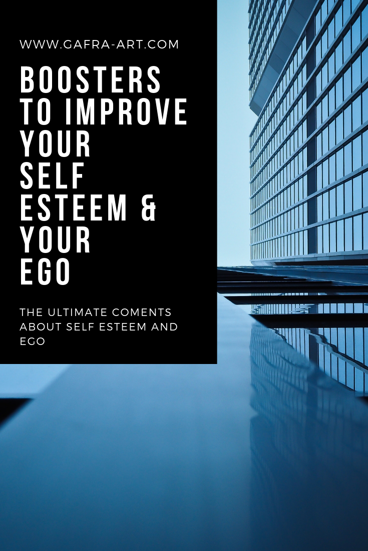 Boosters to Improve your Self Esteem & Your Ego (GA)