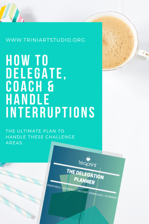 How to Delegate, Coach