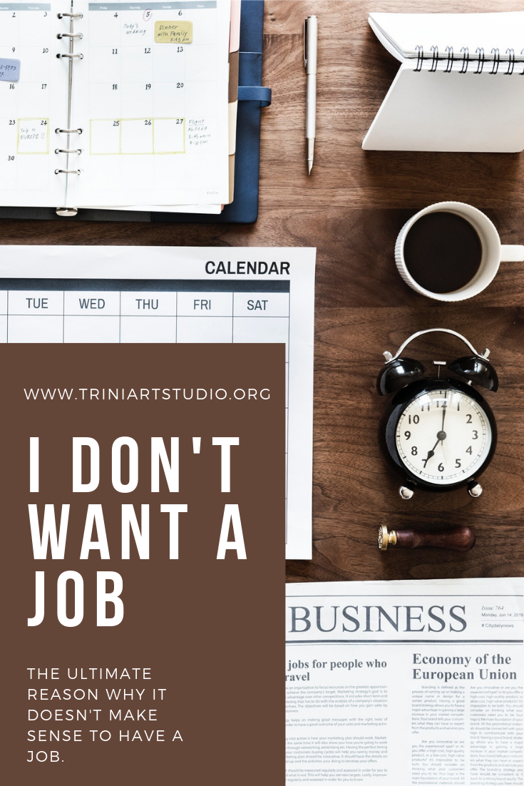 I don't want a job (3)